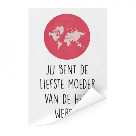 Moederdag - Jij bent de liefste moeder van de hele wereld Poster