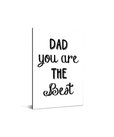 Vaderdag -Dad you are the best Aluminium